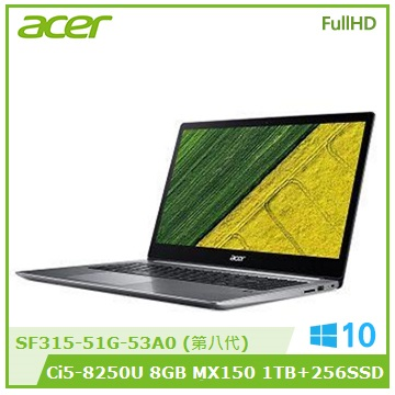 【福利品】ACER SF315 15.6吋獨顯筆電(i5-8250U/MX 150/8G/256G+1T)