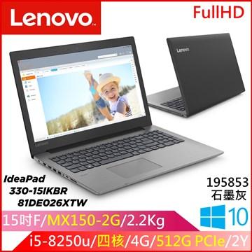 LENOVO IP330 15.6吋筆電(i5-8250U/MX150/4G/512G) IP330/81DE026XTW
