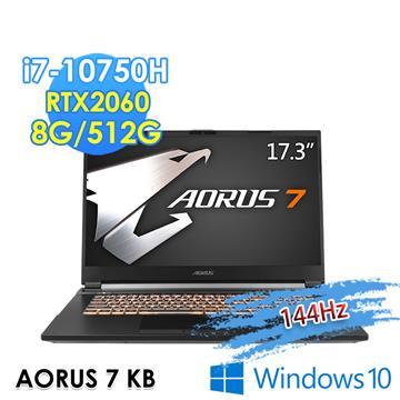 技嘉GIGABYTE AORUS 7 KB 電競筆電(i7-10750H/8G/512G/RTX2060/W10)