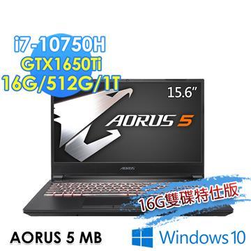 技嘉GIGABYTE AORUS 5 MB 電競筆電(i7-10750H/16G/512G+1T/GTX1650Ti/W10)