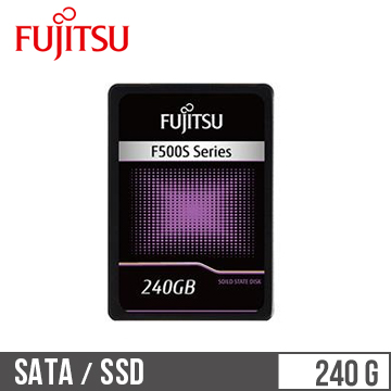【240G】2.5吋 SSD 固態硬碟 Fujitsu(F500S系列)